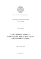 prikaz prve stranice dokumenta Samouređene 3D mreže germanijevih nanostruktura u amorfnim matricama